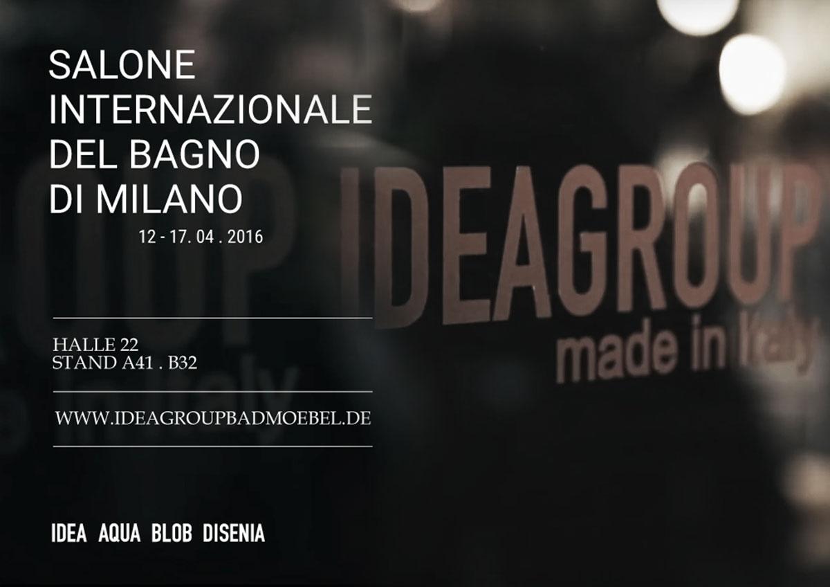 "Idea Group an der ""Salone del Mobile"" 2016"